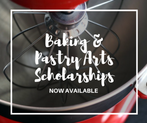 Apply Now for Baking & Pastry Arts Scholarships